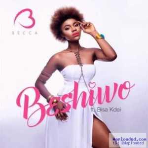 Becca - Beshiwo ft. Bisa Kdei (Prod. By KayWa)